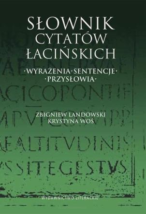 Słownik Cytatów łacińskich Wyrażenia Sentencje Przysłowia